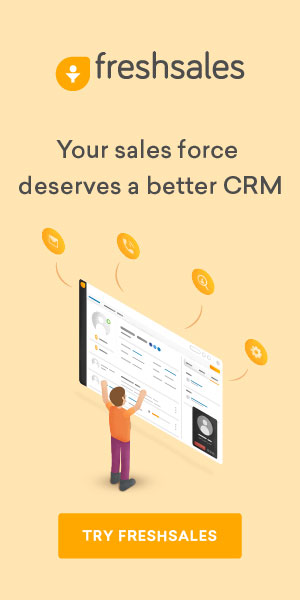 Freshsales - Your salesforce deserves better CRM